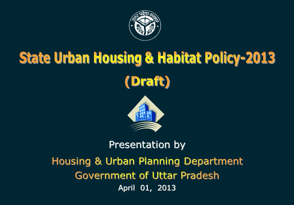 State Urban Housing & Habitat Policy-2013