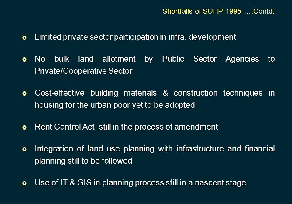 Limited private sector participation in infra. development