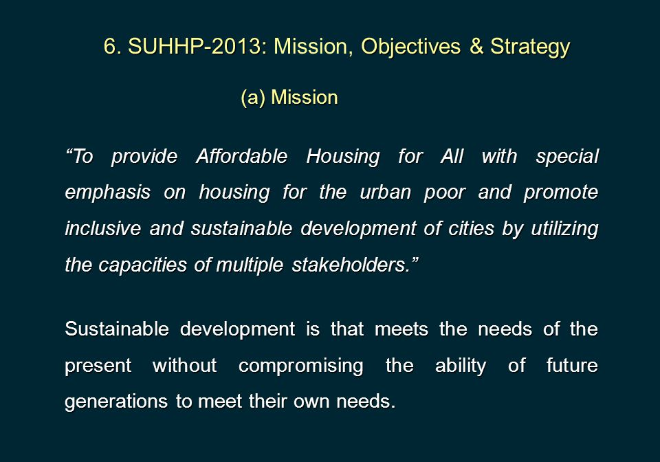 6. SUHHP-2013: Mission, Objectives & Strategy