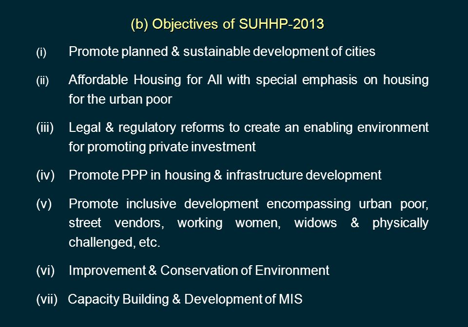 (b) Objectives of SUHHP-2013
