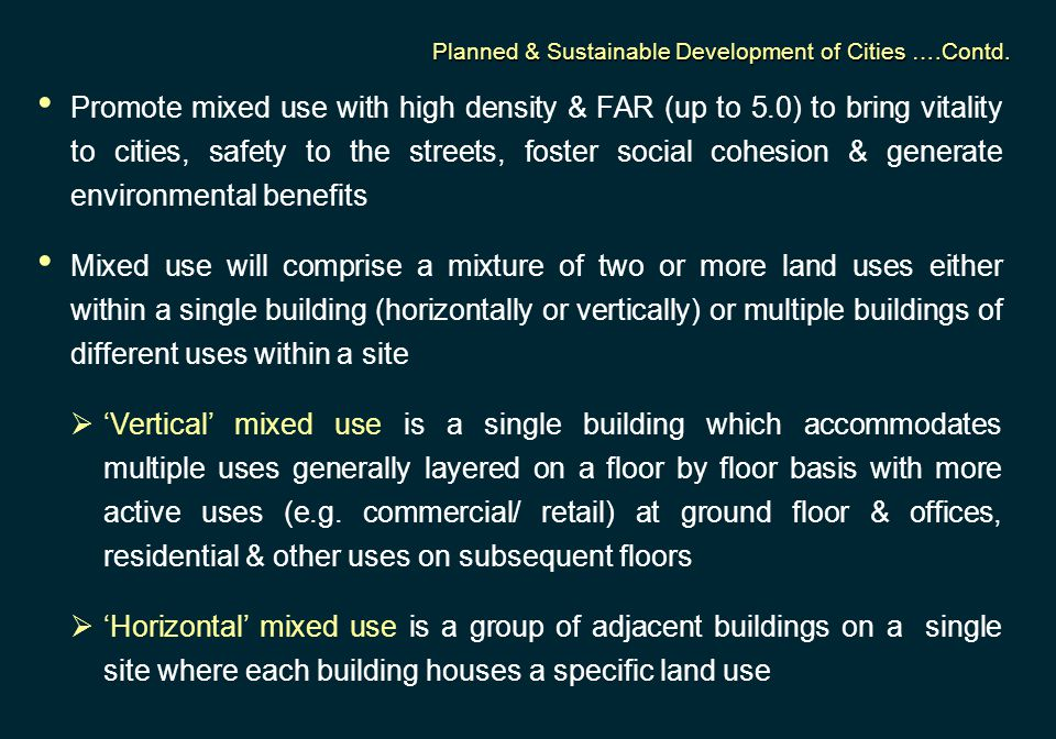 Planned & Sustainable Development of Cities ….Contd.