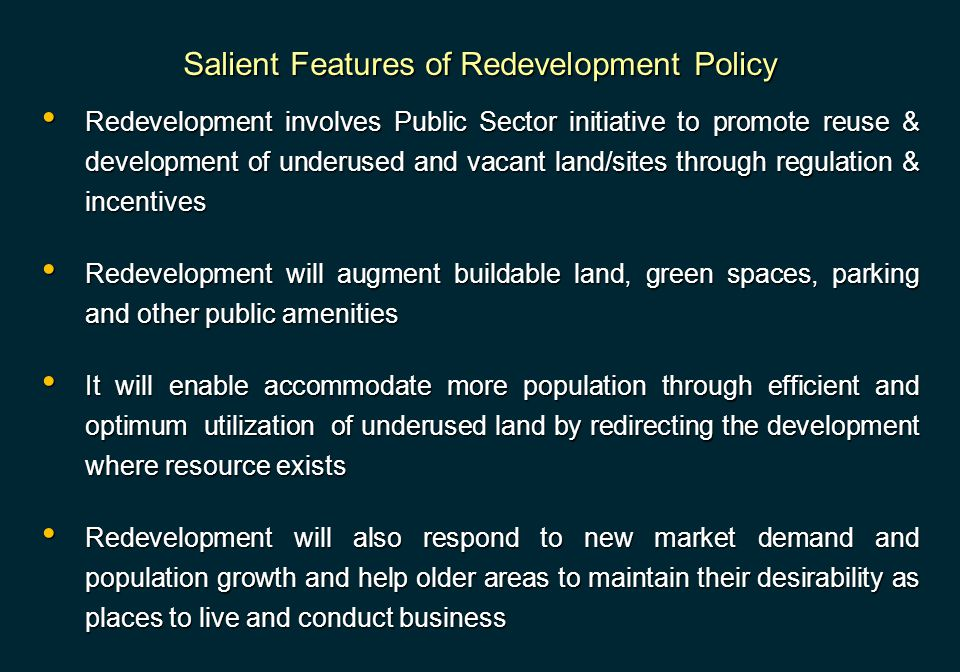 Salient Features of Redevelopment Policy