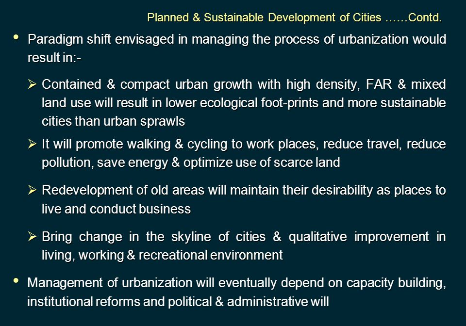Planned & Sustainable Development of Cities ……Contd.