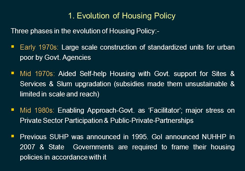 1. Evolution of Housing Policy