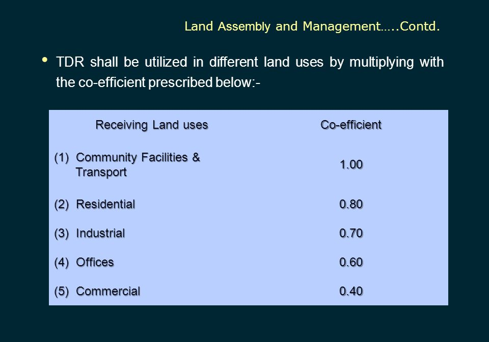Land Assembly and Management…..Contd.