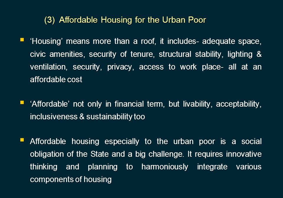 (3) Affordable Housing for the Urban Poor