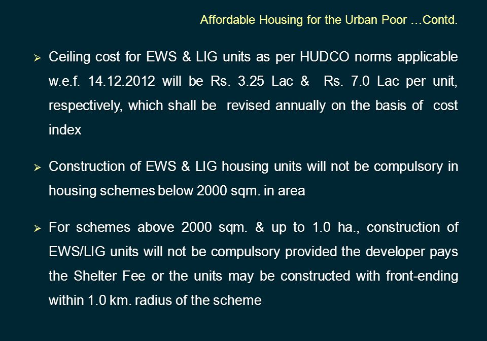 Affordable Housing for the Urban Poor …Contd.