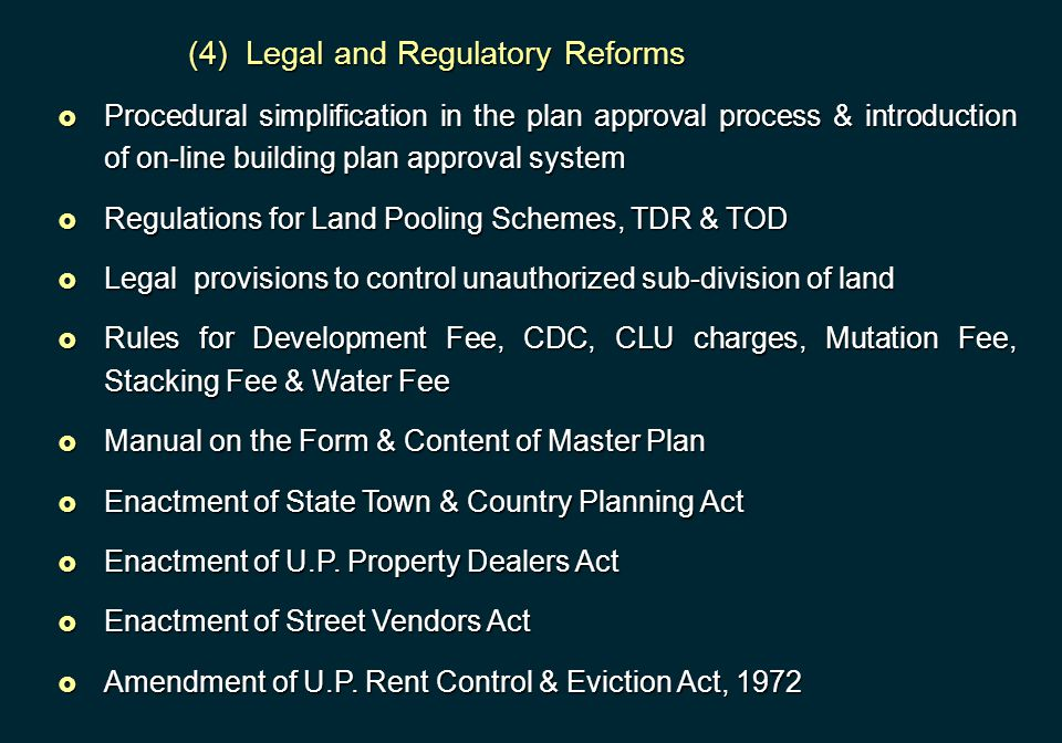 (4) Legal and Regulatory Reforms