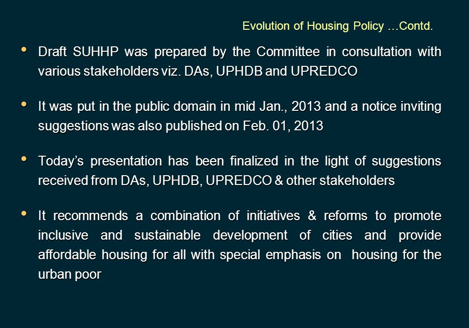 Evolution of Housing Policy …Contd.