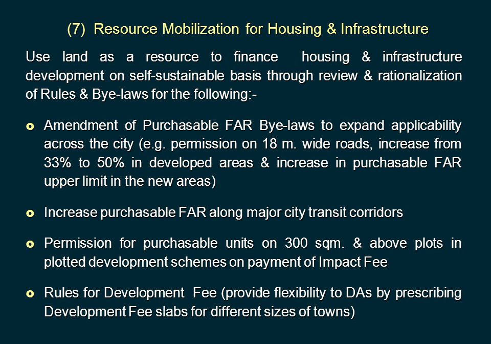 (7) Resource Mobilization for Housing & Infrastructure
