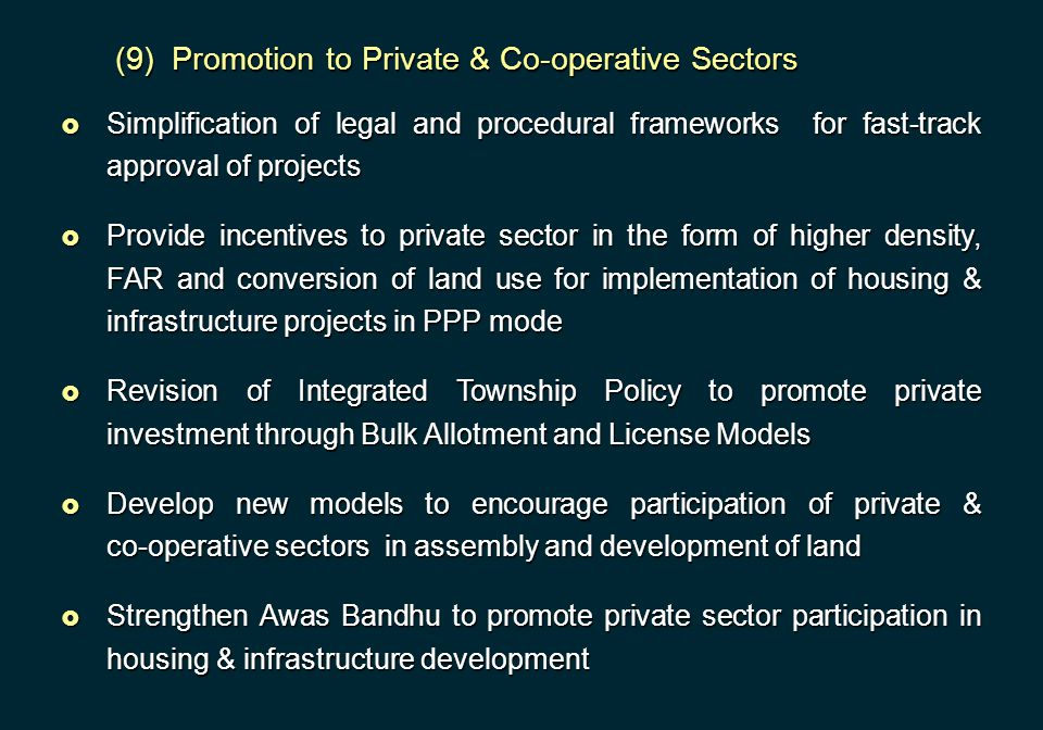 (9) Promotion to Private & Co-operative Sectors