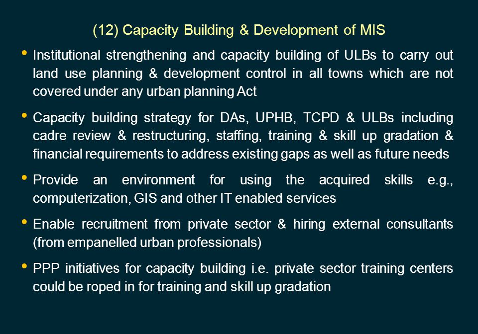 (12) Capacity Building & Development of MIS