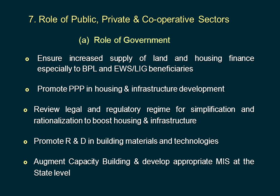 7. Role of Public, Private & Co-operative Sectors