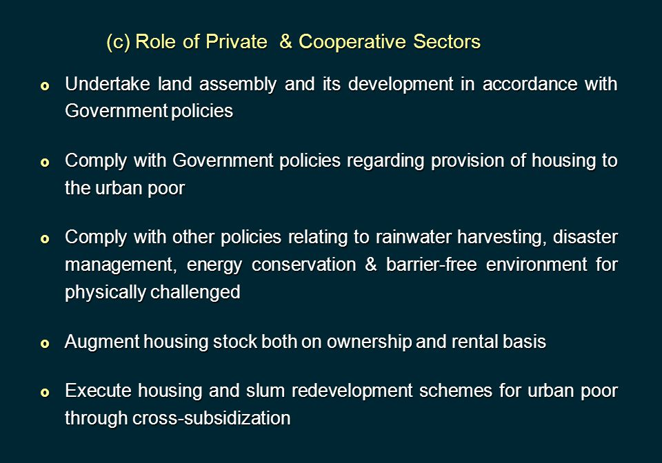 (c) Role of Private & Cooperative Sectors