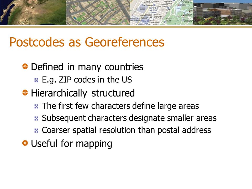 Postcodes as Georeferences