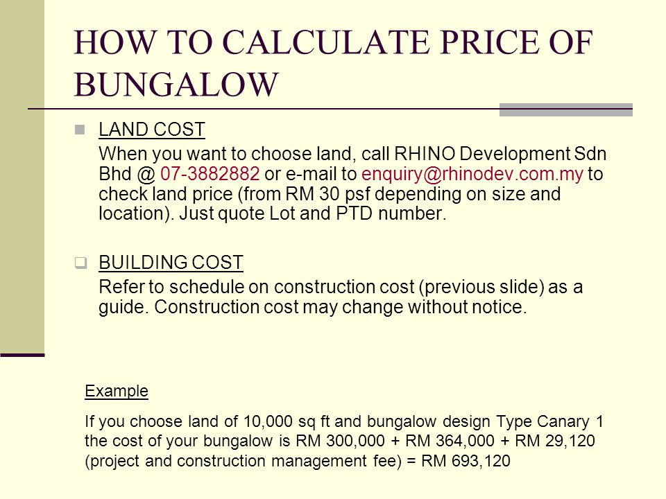 HOW TO CALCULATE PRICE OF BUNGALOW