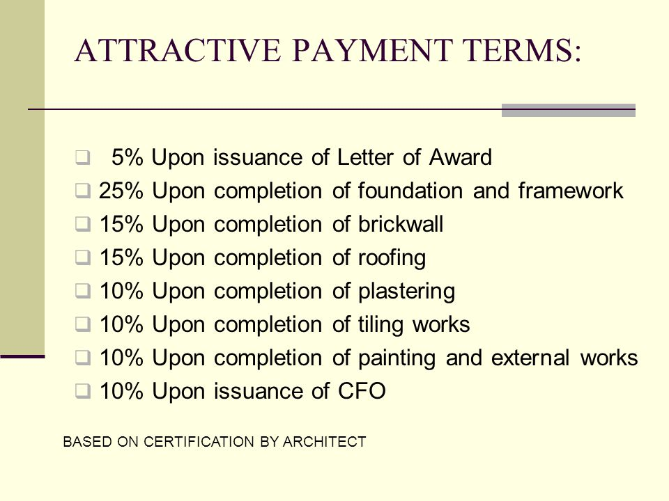 ATTRACTIVE PAYMENT TERMS: