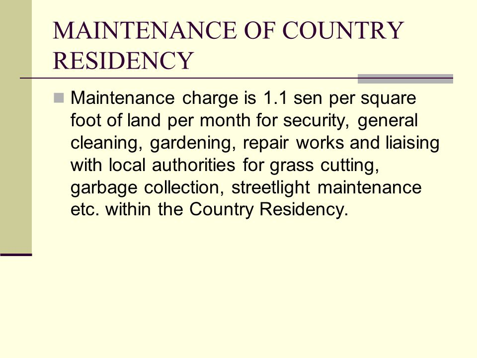 MAINTENANCE OF COUNTRY RESIDENCY