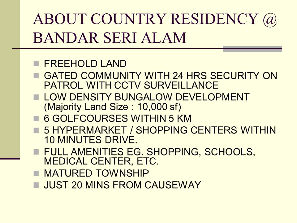 ABOUT COUNTRY RESIDENCY @ BANDAR SERI ALAM