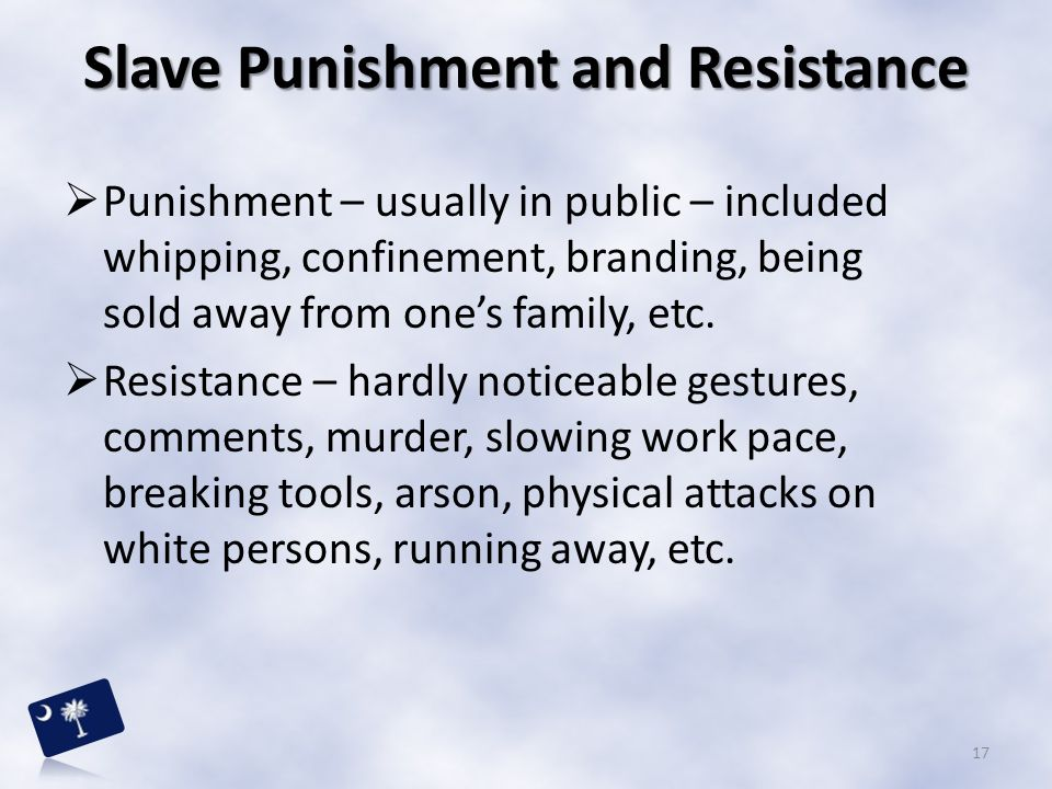 Slave Punishment and Resistance