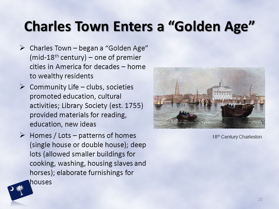 Charles Town Enters a Golden Age