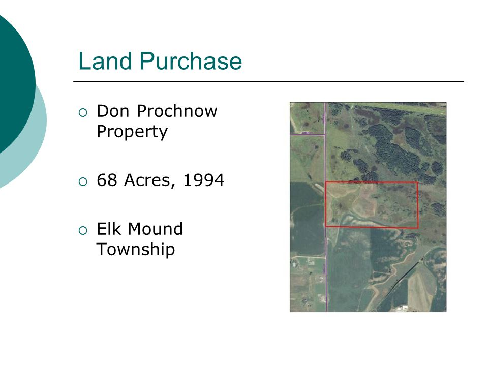 Land Purchase Don Prochnow Property 68 Acres, 1994 Elk Mound Township