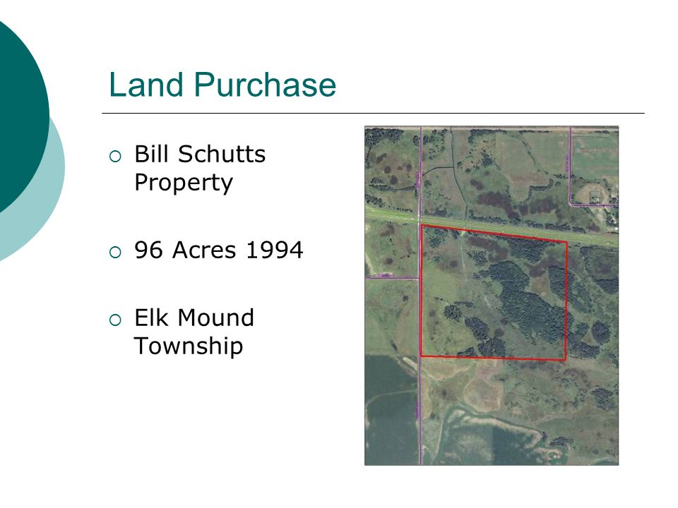 Land Purchase Bill Schutts Property 96 Acres 1994 Elk Mound Township