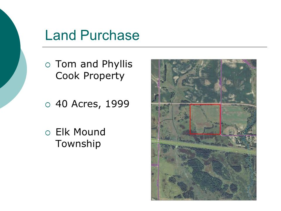 Land Purchase Tom and Phyllis Cook Property 40 Acres, 1999
