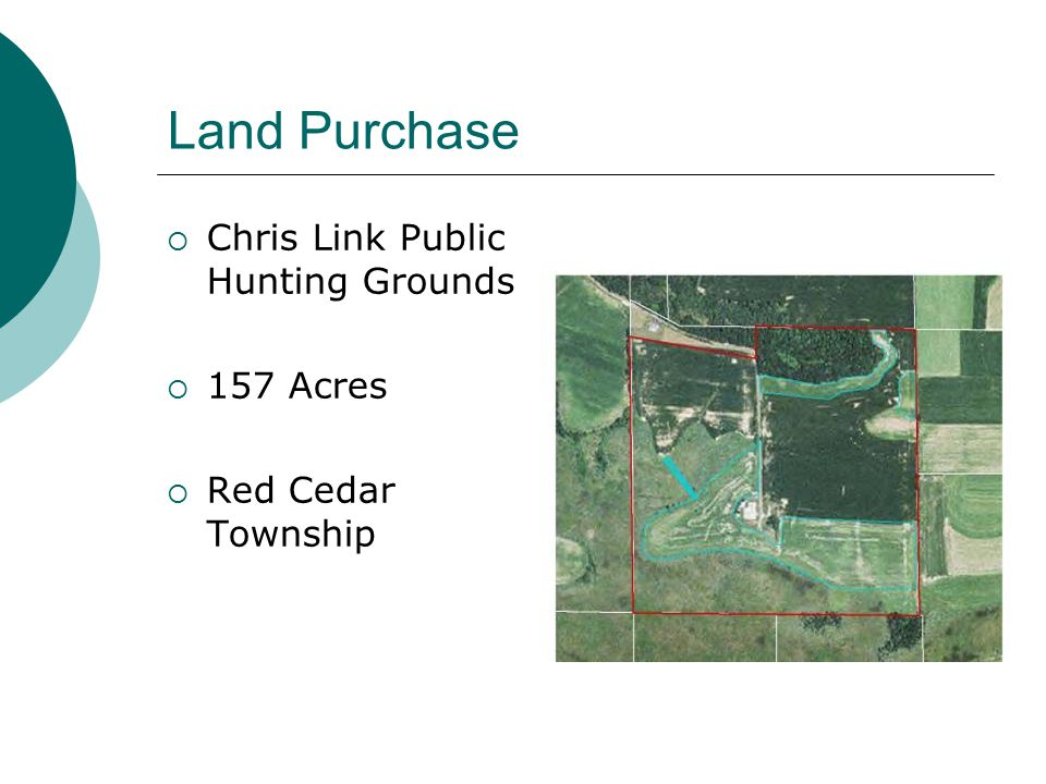 Land Purchase Chris Link Public Hunting Grounds 157 Acres