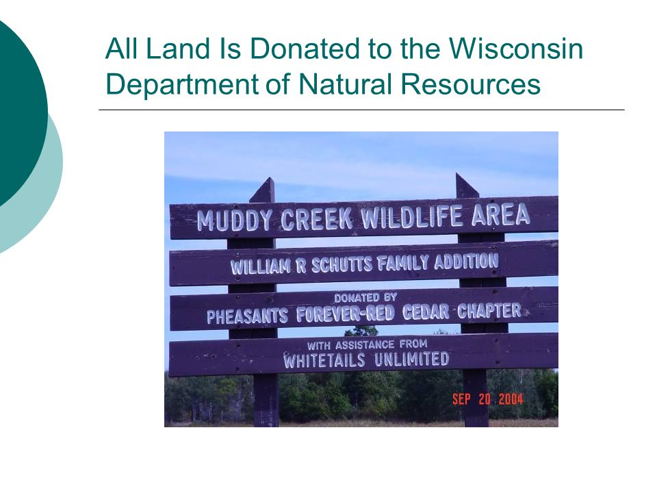 All Land Is Donated to the Wisconsin Department of Natural Resources