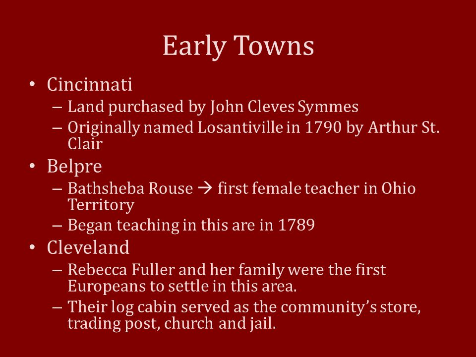 Early Towns Cincinnati Belpre Cleveland