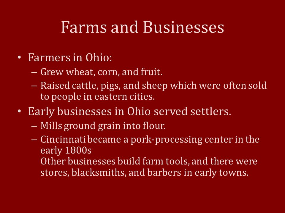 Farms and Businesses Farmers in Ohio: