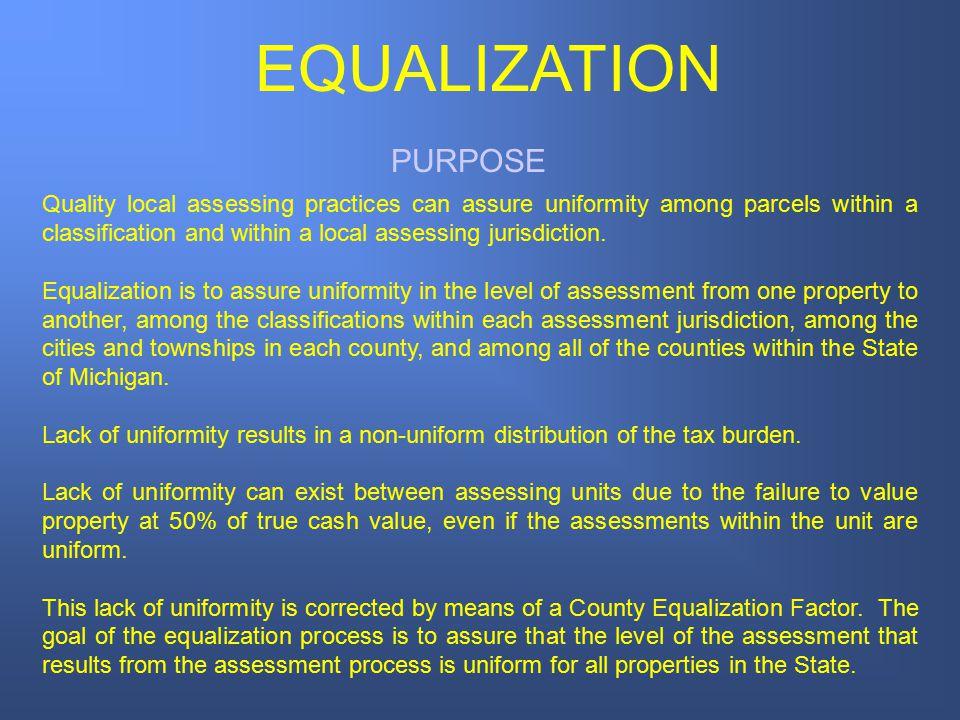 EQUALIZATION PURPOSE.