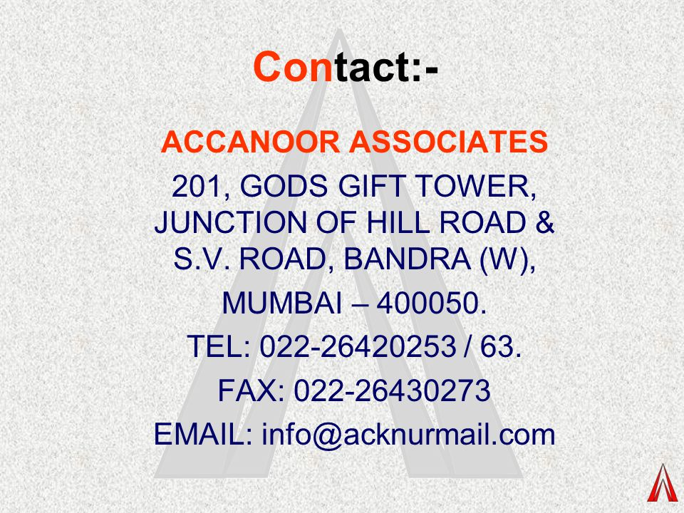 201, GODS GIFT TOWER, JUNCTION OF HILL ROAD & S.V. ROAD, BANDRA (W),