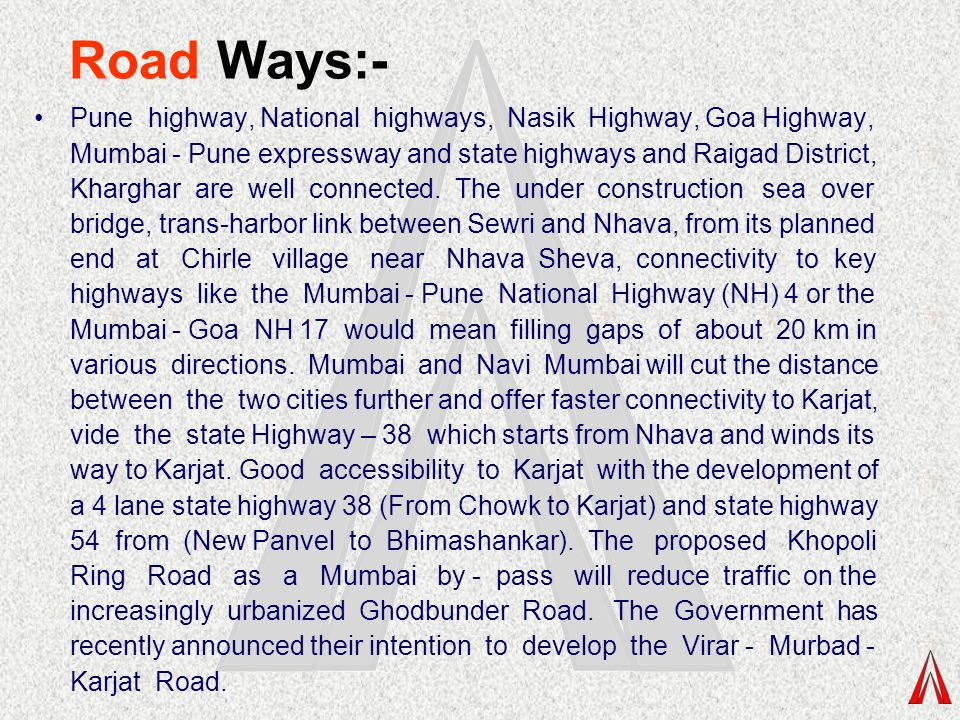 Road Ways:-
