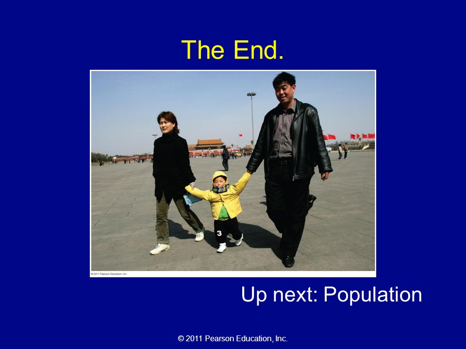 The End. Up next: Population