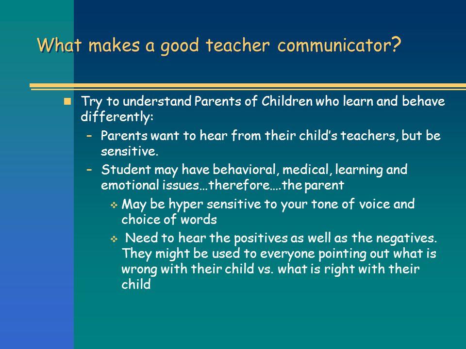 What makes a good teacher communicator