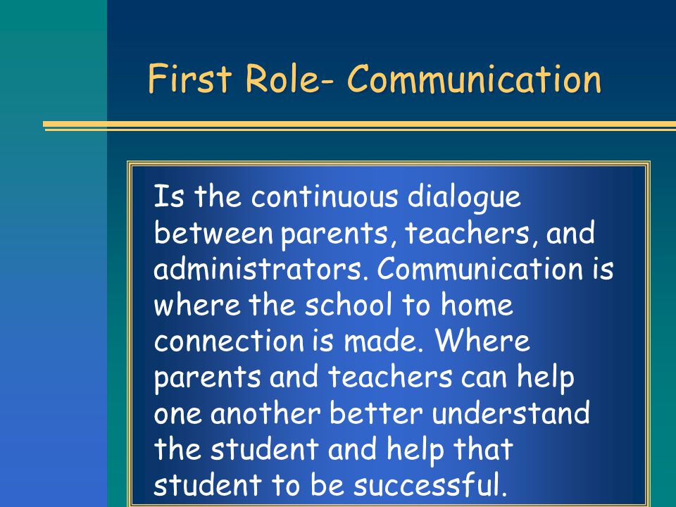 First Role- Communication