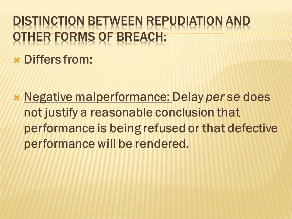 Distinction between repudiation and other forms of breach: