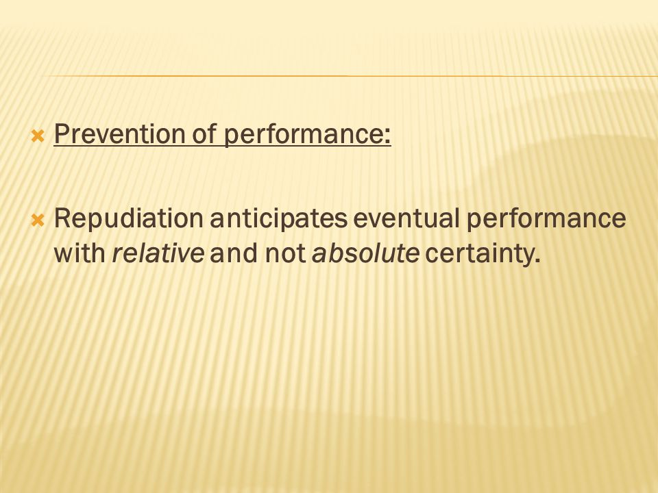 Prevention of performance: