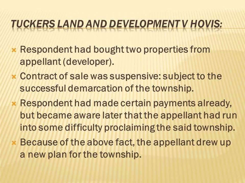 Tuckers land and development v hovis: