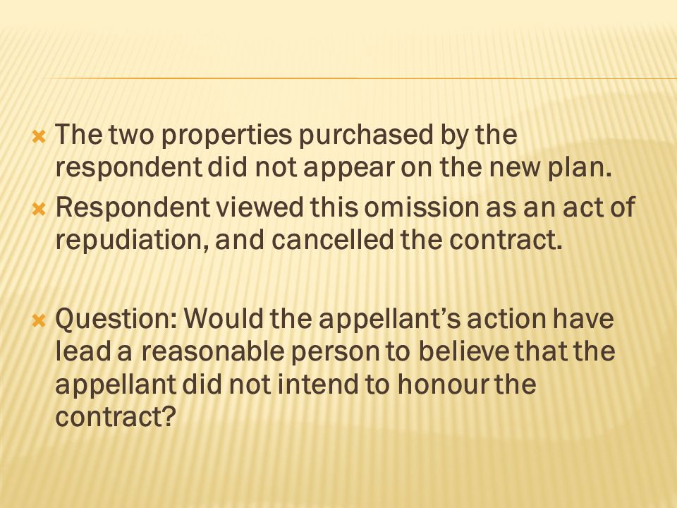 The two properties purchased by the respondent did not appear on the new plan.