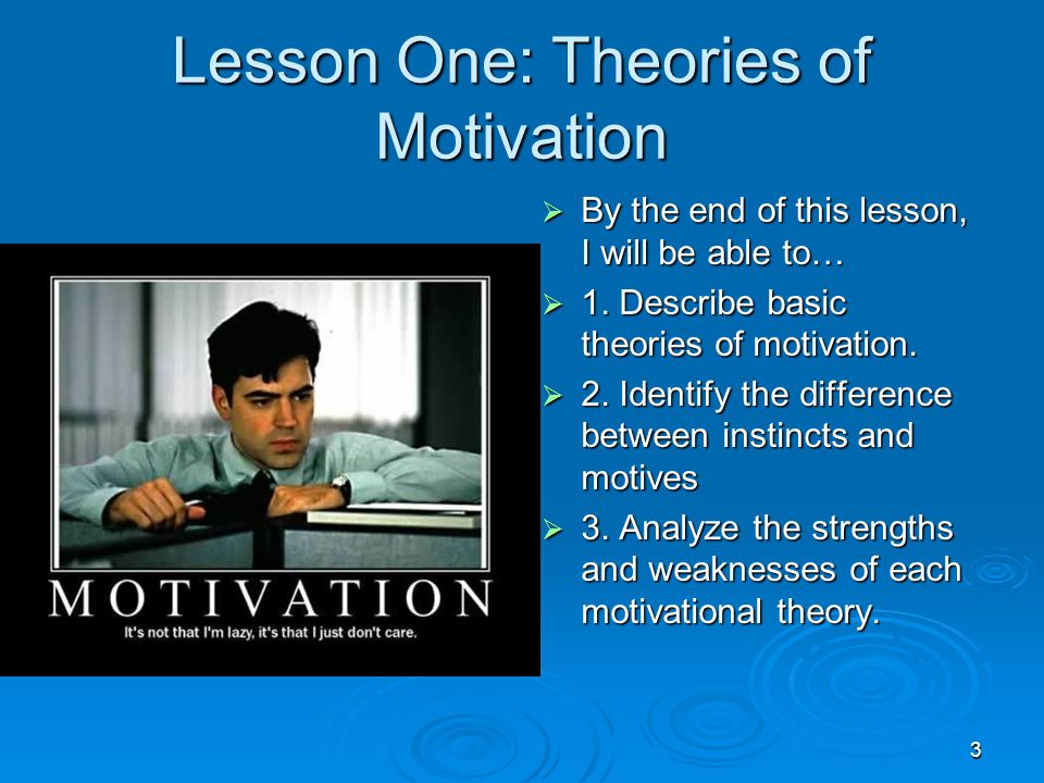 compare and contrast 3 motivational theories Compare and contrast three (3) motivation theories, select one to support and defend, and give one (1) original example which illustrates each.