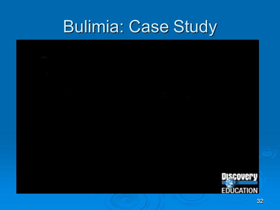 Bulimia: Case Study