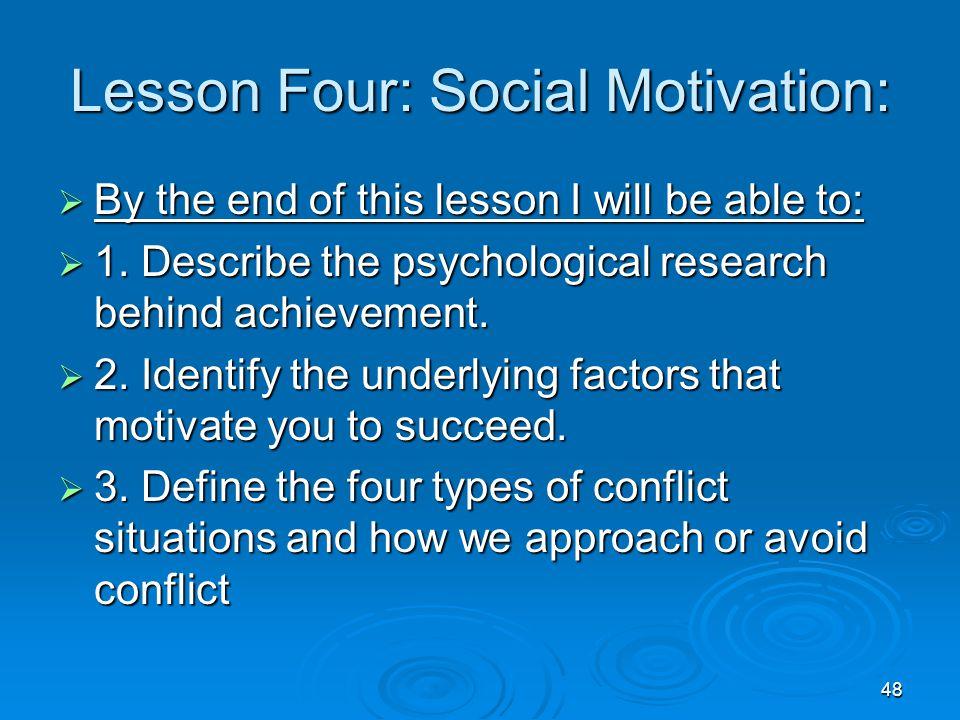 Lesson Four: Social Motivation:
