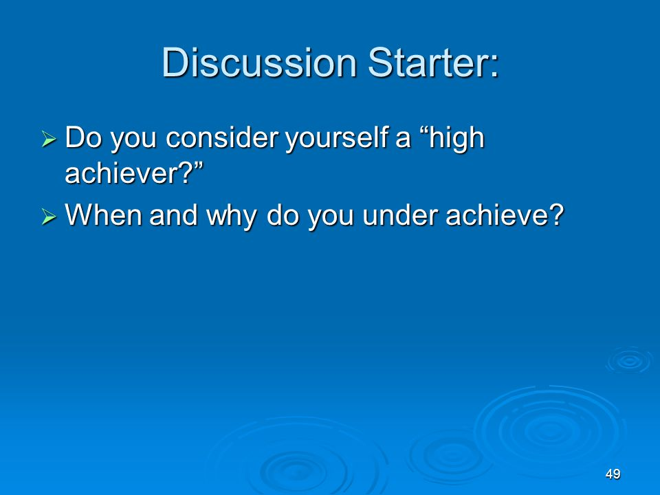 Discussion Starter: Do you consider yourself a high achiever