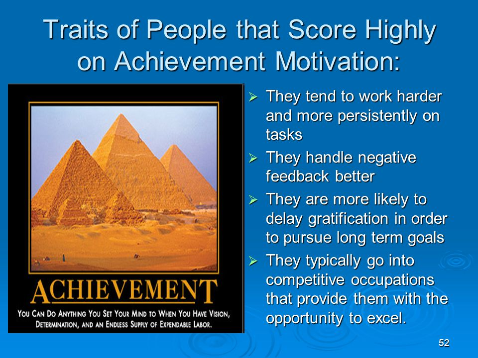 Traits of People that Score Highly on Achievement Motivation: