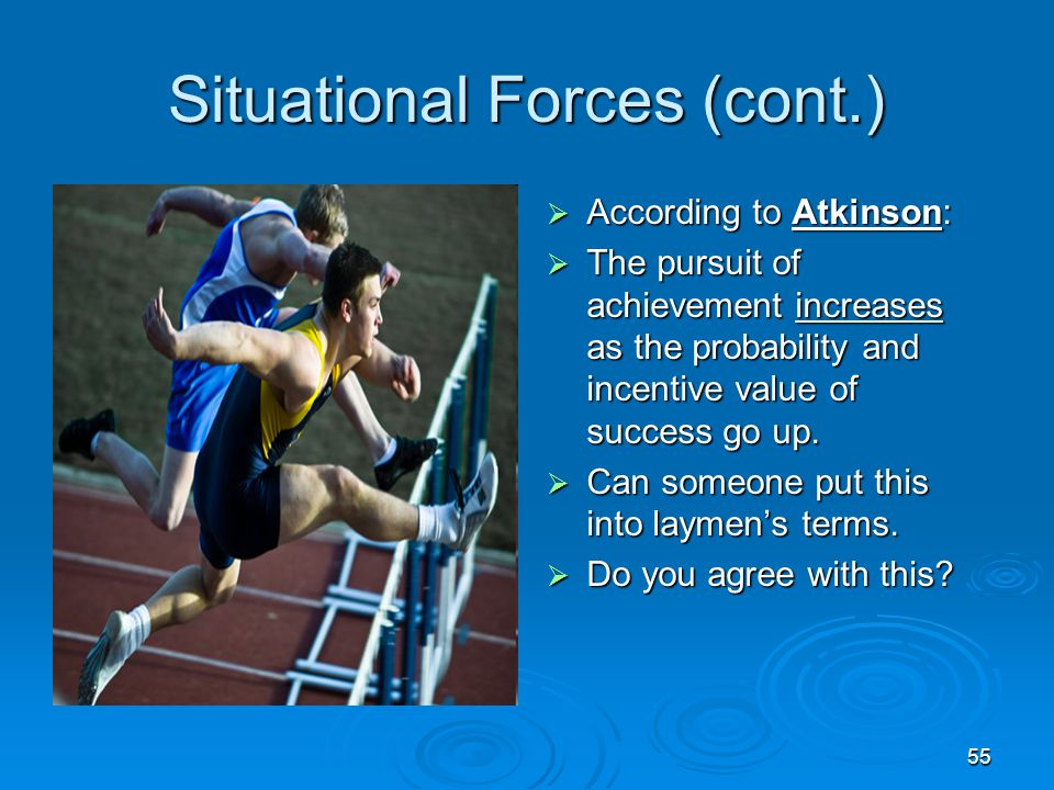 Situational Forces (cont.)
