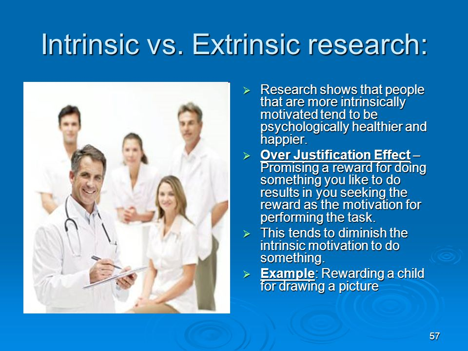 Intrinsic vs. Extrinsic research:
