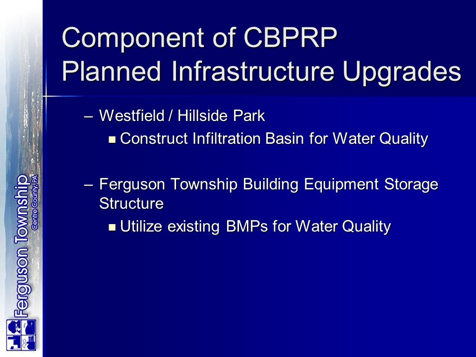 Component of CBPRP Planned Infrastructure Upgrades
